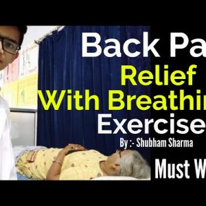 Back pain relief with breathing exercises// by Shubham sharma