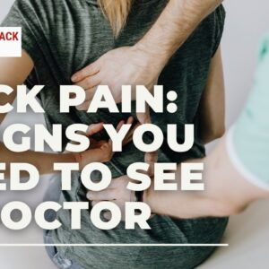 Back Pain: 6 Signs You Need to See a Doctor | Back & Neck Pain Relief