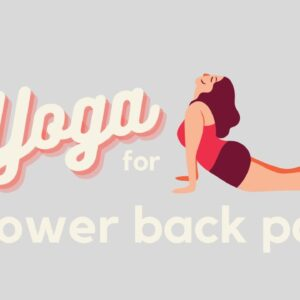 Simple Yoga Flow for Lower Back Pain Relief | Beginner to Advanced Yogi