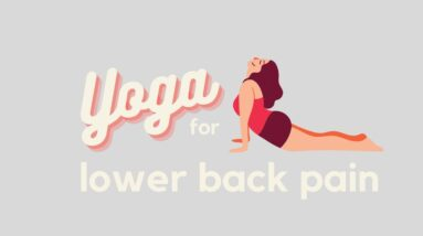Simple Yoga Flow for Lower Back Pain Relief   Beginner to Advanced Yogi